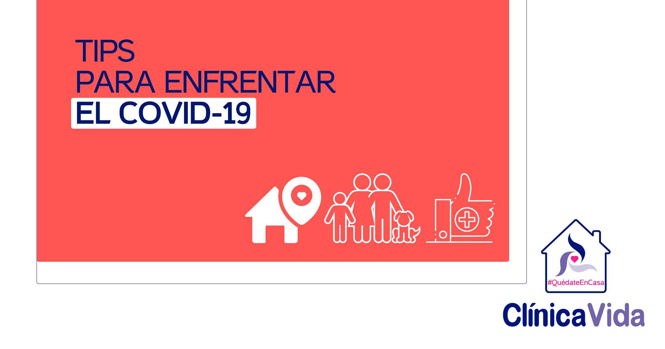 TIPS PARA ENFRENTAR EL COVID-19